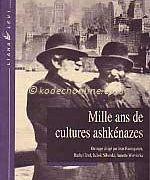 Mille ans de culture ashkénazes
